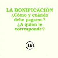 Carlos R. Salcedo C. – La bonificación, ¿Cómo y cuándo debe pagarse? ¿A quien le corresponde?